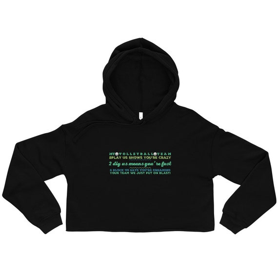 My Volleyball Team 2 Play Us Shows You're Crazy Volleyball Shirt, pink crop hoodie, cropped hoodie, crop hoody, hooded sweatshirt