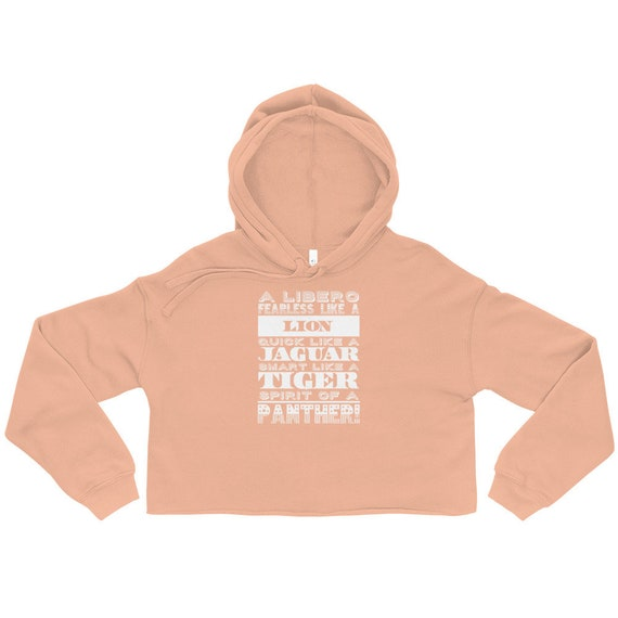 A Libero Is Fearless Like A Lion, Quick Like A Jaguar, Smart Like A Tiger, Spirit of A Panther cropped hoodie, crop hoodie, pink crop hoody