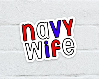 Navy Wife Water Resistant Sticker   Laptop Decal   Hydro Flask   Notebook   Journal   Water Bottle   Free Shipping