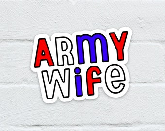 Army Wife Water Resistant Sticker   Laptop Decal   Hydro Flask   Notebook   Journal   Water Bottle   Free Shipping