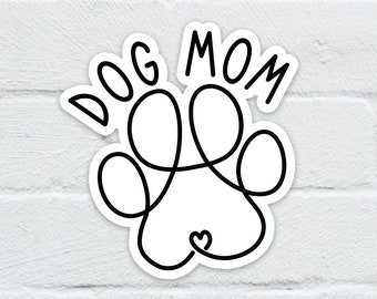 Dog Mom Water Resistant Sticker   Laptop Decal   Hydro Flask   Notebook   Journal   Water Bottle   Free Shipping