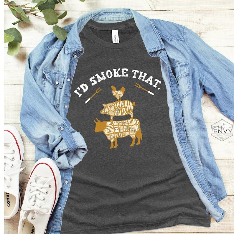 I'd Smoke That Shirt Smoker Grill Shirt Grilling TShirt Heather Dark Gray