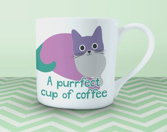 """Fine china cat mug - """"A purrfect cup of coffee"""". Gift for cat lovers and coffee drinkers, designed and printed in the UK on fine bone china"""
