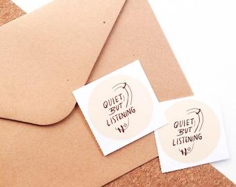 QUIET BUT LISTENING Vinyl Sticker set of 3 (round) - Bullet Journal, Gifts