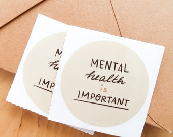 MENTAL HEALTH is IMPORTANT Vinyl Sticker set of 2 (round) - Bullet Journal, gifts, art, decoration notebook