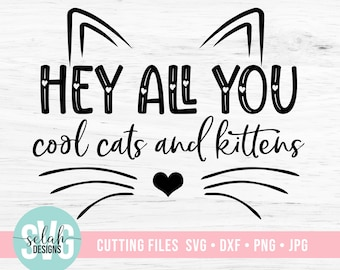 Hey All You Cool Cats And Kittens Svg Tiger King Svg Hey All Etsy
