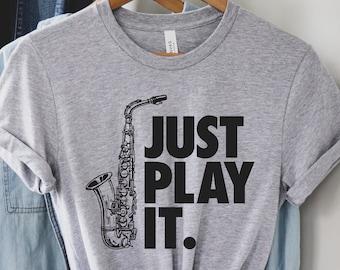 Saxophone Player Shirt Saxophone Gift Jazz Gifts Saxophone Shirt Sax Shirt Gifts for Men Sax Gifts Jazz Shirt Sax Player Gift