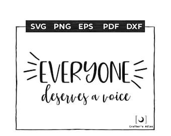 Teacher SVG, Everyone Deserves a Voice, Teacher Shirt Design, Equality,  Speech Language Pathologist, Back to School, SLP