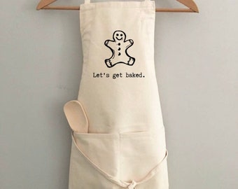 Let's Get Baked Apron | Cotton Apron