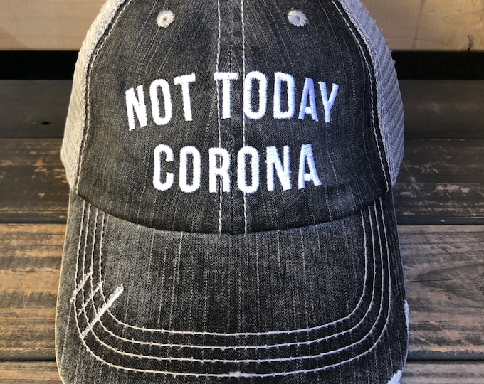 Not Today Corona Trucker Hat | Baseball Cap