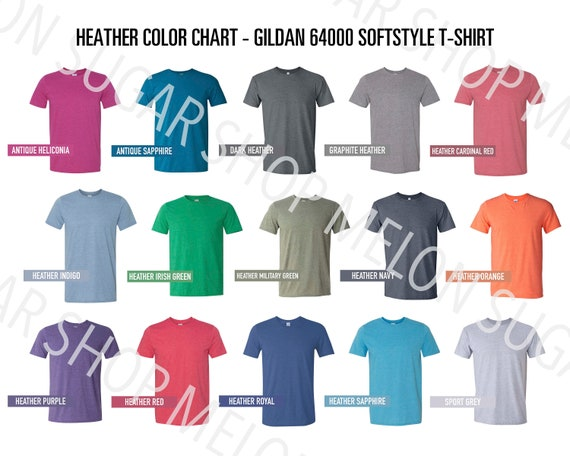 Gildan 64000 HEATHER Color Chart | 640 Every HEATHER Color  | Unisex Softstyle  g640 Color Chart | Etsy Color Chart