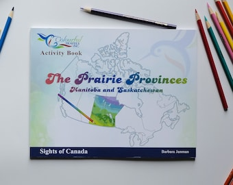 The Prairie Provinces - Sights of Canada Activity and Colouring Books for Children and Adults
