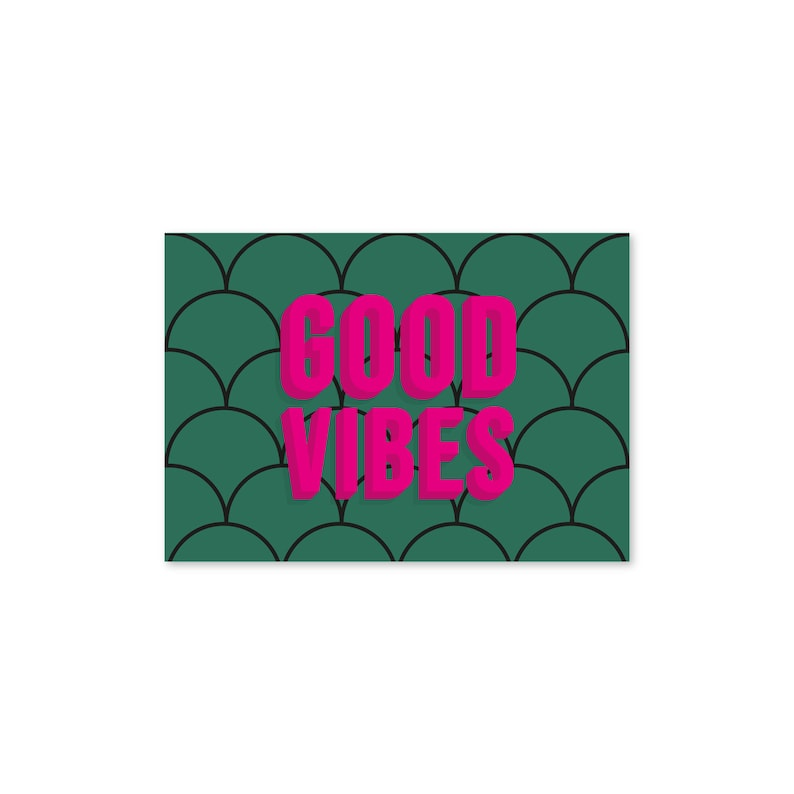 Pink Green Bold Retro Scallop Art Deco Fun Bright Good Vibes Typography Wall Art Print Unframed A5 A4 A3 Poster Gallery Wall Home Decor