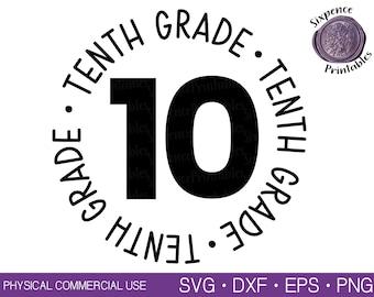 FIRST DAY of SCHOOL Svg 10th Grade Shirt Svg 10th Grade Svg Back to School Svg Teacher Shirt Svg High School Svg Sophomore Svg