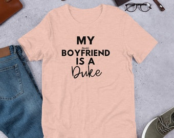 My Book Boyfriend is a Duke Short-Sleeve Unisex T-Shirt