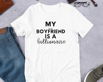 My Book Boyfriend is a Billionaire Short-Sleeve Unisex T-Shirt
