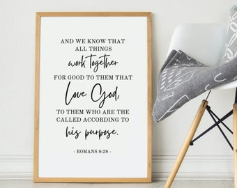 Romans 8:28 All Things Work Together For Good, Printable Bible Verse, Scripture Wall Art Decor Christian Home Wall Art, Popular Bible Verses