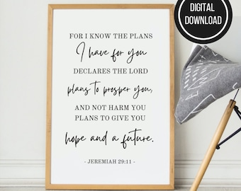 Jeremiah 29:11 For I Know the Plans I Have For You , Instant Download Printable Bible Verse Christian Wall Decor, Popular Bible Verse Prints