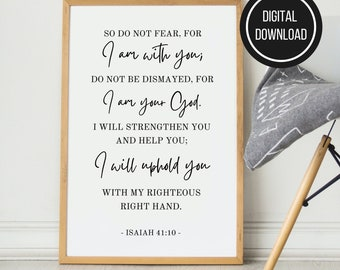 Isaiah 41:10 Do Not Fear For I am With You Print, Instant Download Printable Bible Verse Christian Wall Decor, Popular Bible Verse Printable
