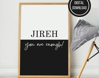 Jireh You Are Enough Printable Wall Art, Typography Poster, Motivational Quote, Printable Wall Art, Home & Office Decor, Instant Download