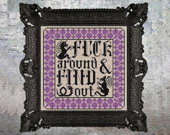 Fuck Around and Find Out Modern Goth Blackwork Cross Stitch Pattern