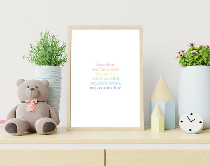 Downloadable Print - Somewhere Over the Rainbow - nursery decor for above crib or above print