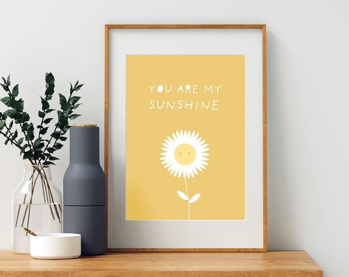 Instant Print - You Are My Sunshine yellow flower downloadable print for children's room or nursery decor