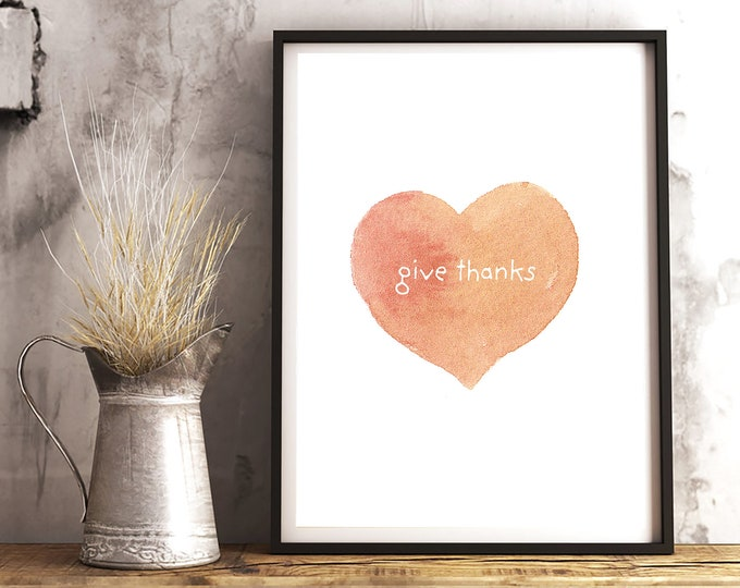 Thanksgiving Decor - Give Thanks downloadable print for dining room, entryway or living room decor- simple instant art