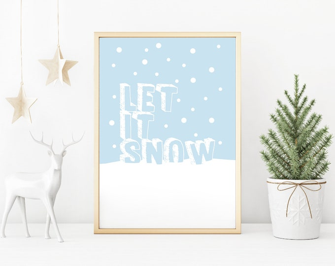 Christmas Decor - Let it snow blue and white downloadable print for dining room, entryway or living room decor- simple art