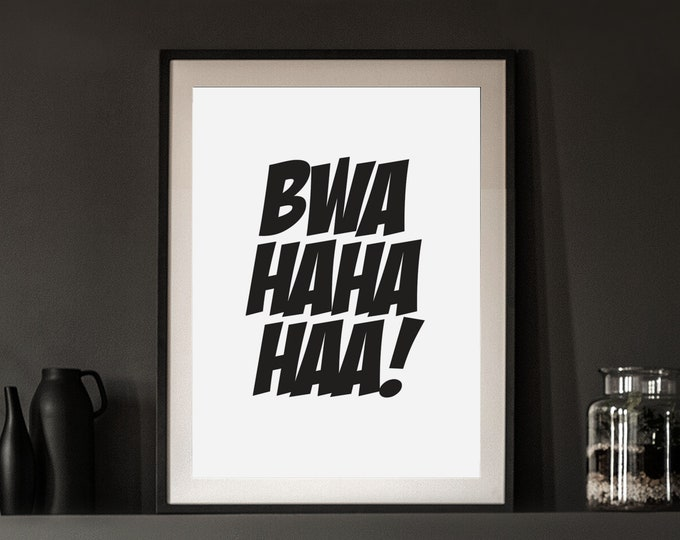 Halloween Decor - Bwa Haha Haa! instant print for entryway or dining room - Downloadable art