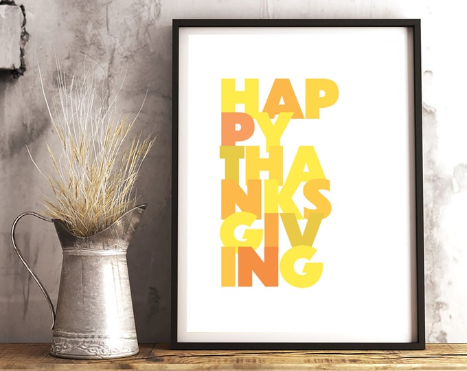Thanksgiving Decor - Happy Thanksgiving instant print for dining room, living room or entry - simple decor