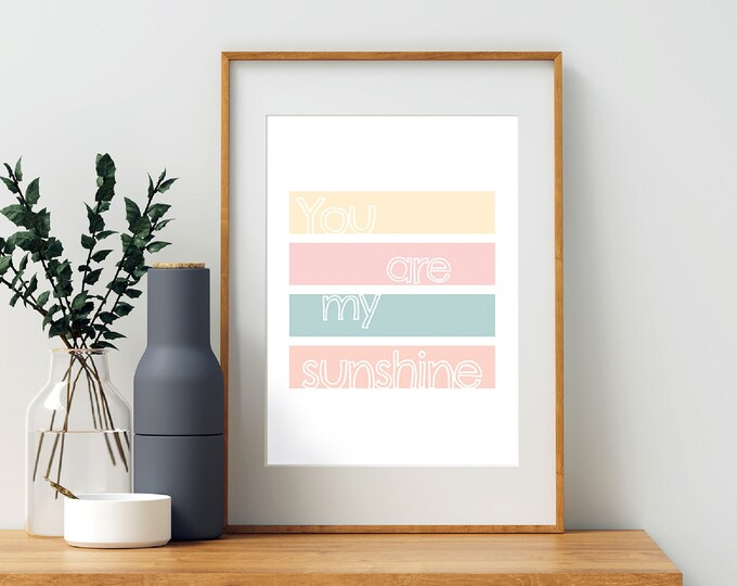 Instant Print - You Are My Sunshine multicoloured (rainbow) downloadable print for children's room or nursery decor