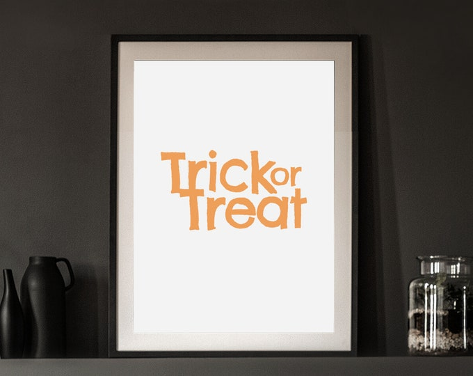 Halloween Decor - Trick or Treat downloadable print for entryway or living room - simple art - orange