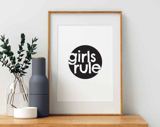 Girls Rule black and white downloadable print - girl's room decor