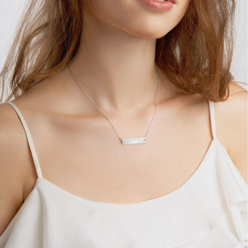 Cunt Engraved Silver Bar Chain Necklace Jewelry Gift for her Humorous Gift Female Empowerment