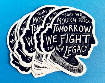RBG Fight For her Legacy Sticker / Black and White Silhouette RIP Ruth Bader Ginsburg Female Empowerment Equal Rights Matte Sticker
