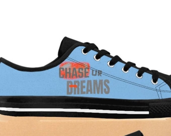 Chase Your Dreams Motivate and Inspire Gift For Her Inspirational and Motivational Women/'s Shoes Blue and Orange Canvas Gift For Mom