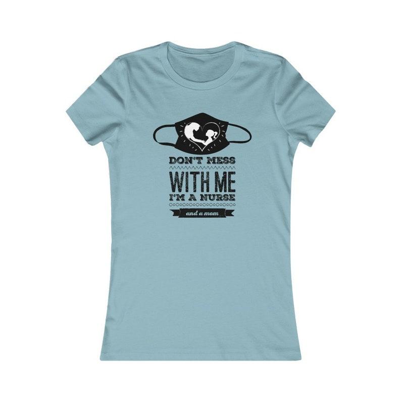 Shirts for Nurses Mom and a Nurse T-Shirt ER Nurses Nurse Moms Gifts for Nurses TShirts For Nurses Nursing School Graduation Gift