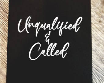 Custom Unqualified & Called Hardcover Leatherette Journal
