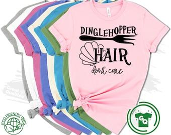 Disney Womens Shirt, Disney Family Shirts, Dinglehopper Hair Don't Care Little Mermaid Disney Womens Shirt, Disney Shirts Girls, Disney