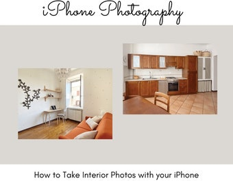 iPhone Photography Guide to Interior Photography, Ebook Photography for Instagram Real Estate Marketing, iPhone Photography Guide eBook