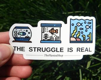 Fish Tank Struggles Decal Stickers, Aquarium gifts, Laptop Hobby Vinyl Sticker Shrimp Bowl
