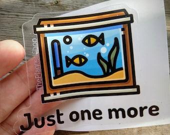 Just One More Tank Decal Stickers, Aquarium gifts, Laptop Hobby Vinyl Sticker Shrimp Bowl