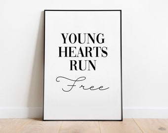 22+ Young Hearts Run Free Lyrics  Pictures