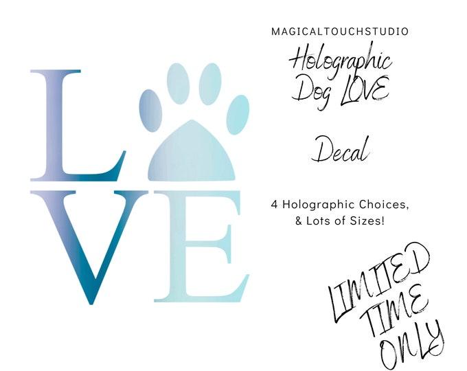 Holographic Dog Love Car Window Decal