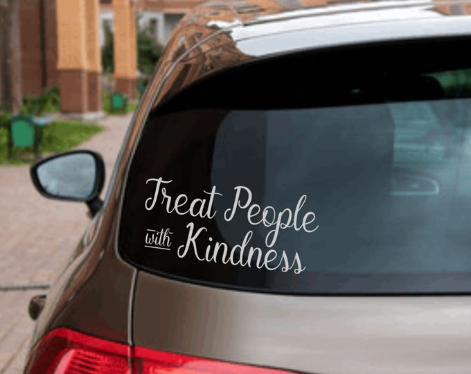 Treat People With Kindness Car Window Decal