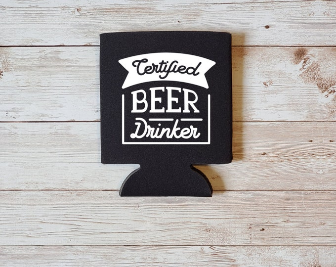 Certified Beer Drinker Koozie Father's Day Gift