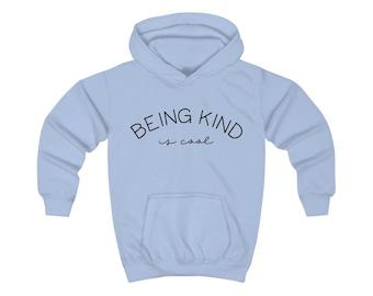 Being Kind is cool Kids Hoodie