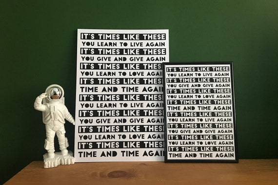 TIMES LIKE THESE Foo Fighters inspired Original Art Print Song Lyrics Black White Typography Rock Music Lyrical Monochrome Chorus