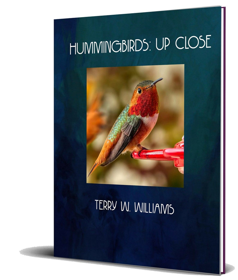 Hummingbirds: Up Close  NEW SECOND EDITION  Photography Book image 1